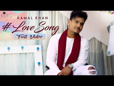 Kamal Khan   New Love Song   (Full Video) Latest Punjabi songs 2018  