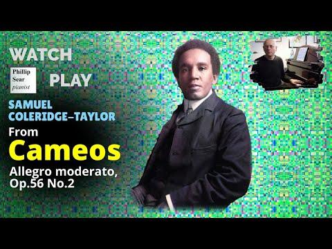 Samuel Coleridge-Taylor: Cameos Op. 56 No. 2 - Allegro moderato