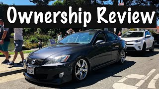 2-Year Ownership Review! | Lexus IS250