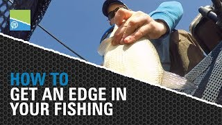 How To get an edge in your fishing!