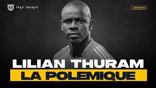 LILIAN THURAM A-T-IL RAISON ?