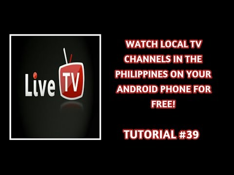 How To Watch Local Tv Channels In The Philippines On Your Android Phone Tutorial #39