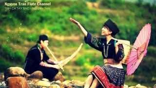 TÌNH CA TÂY BẮC - Tone G - Sáo trúc Việt Nam | Độc tấu sáo
