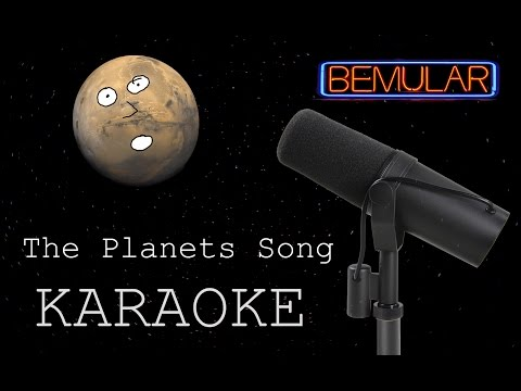 Bemular - The Planets Song (karaoke version)
