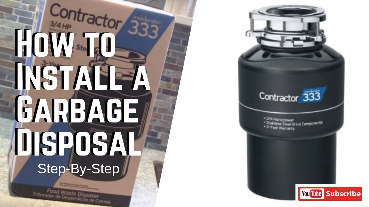 How To Install A Garbage Disposal Step By Step Youtube