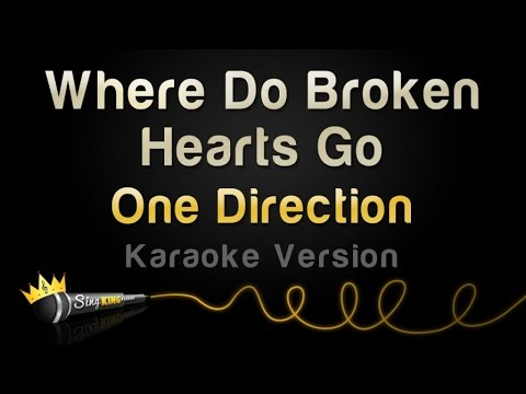 One Direction - Where Do Broken Hearts Go (Karaoke Version)
