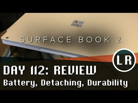 Day 112: Surface Book 2 - Long Term Review (Battery, Detaching and Durability)