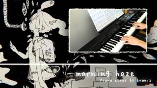 「Thanks for 3500+ Subs!」【ピアノ ・ Piano】morning haze (keeno) w/楽譜 ・ morning haze w/ Sheet Music【kuowiz】