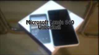 Microsoft Lumia 640 Unboxing!