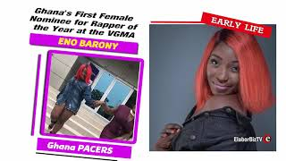 Ghana's First Female Nominee  for Rapper of the Year at the VGMA