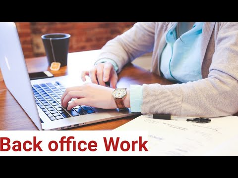 Back Office Work