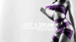 Just a dream - Nelly (Xmix Urban)