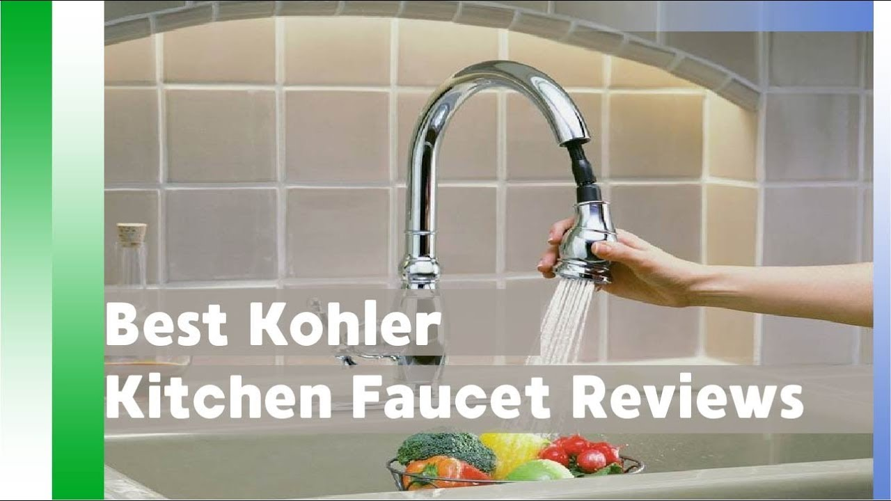 Best Kohler Kitchen Faucet Reviews 2017 ! Best Kitchen Faucet 2017