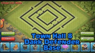Town Hall 8 Dark Defender Base