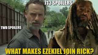The Walking Dead Season 7 Discussion & Spoilers What Makes Ezekiel Join Rick? TWD 713 Spoilers