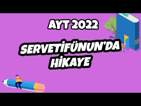 AYT Edebiyat - Servetifünun'da Hikaye   AYT Edebiyat 2022 #hedefekoş