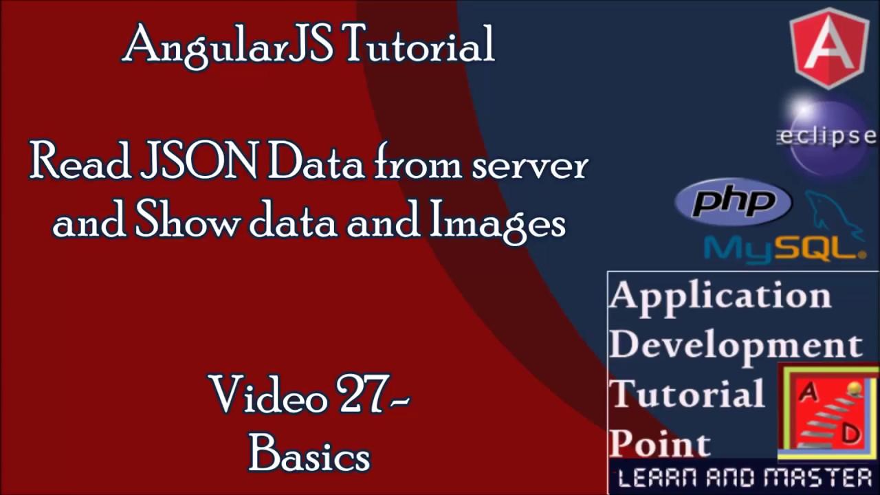 angularjs tutorials. basics - beginners.video 27.read json data from