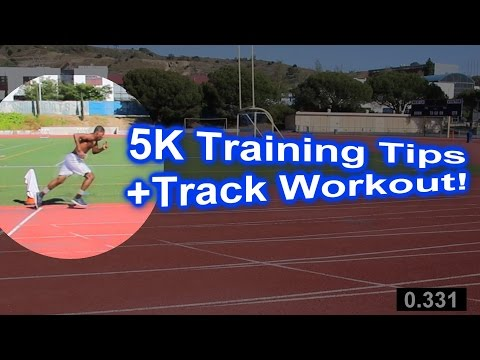 5k Running Tips +Track Workout: Beginners & Advanced Runners