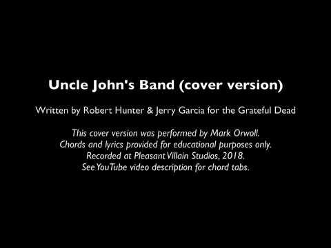 Uncle John's Band (cover) Best chords & lyrics