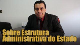 A Estrutura Administrativa do Estado - Paulo Lavagnoli
