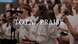 Total Praise - 예람워십 | Church Choir in Korea