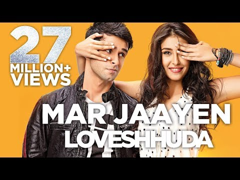 Mar Jaayen - Loveshhuda | Latest Bollywood Song I...