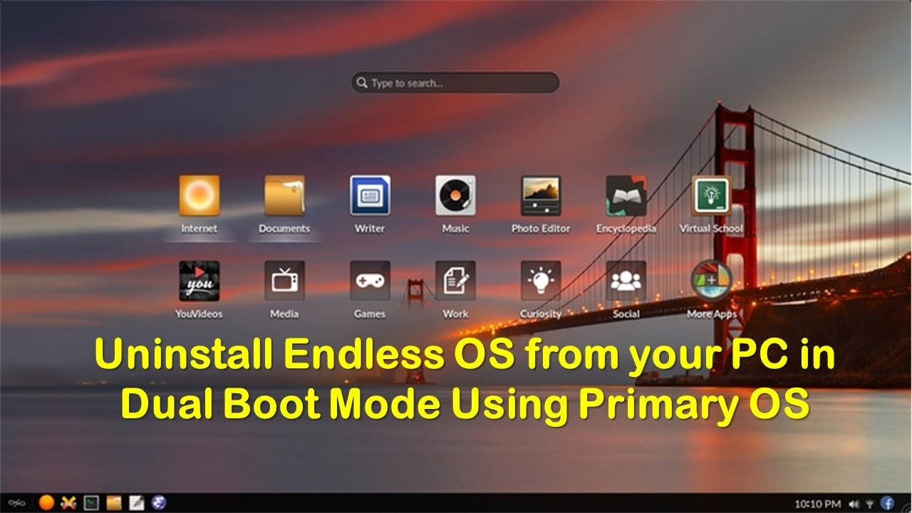 Uninstall Endless OS from your PC in Dual Boot Mode By Lpasi