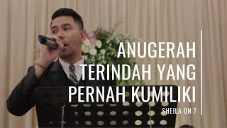Anugrah Terindah Yang Pernah Kumiliki - Sheila On 7 (Cover) by Harmonic Music