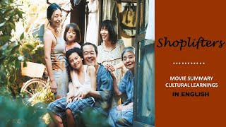 Japanese Movie - Shoplifters (2018) Summary in English & Cultural Learnings. Best Japanese Film.