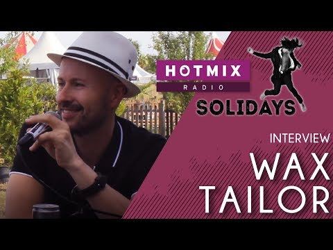 Solidays | Wax Tailor Interview Hotmixradio