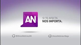 Ahora Noticias Central - 20 de marzo 2018
