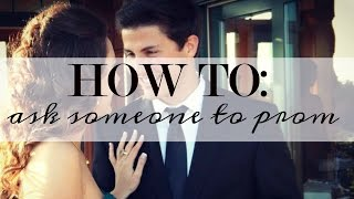 10 Ways to Ask a Girl to Prom - and how I got asked :)