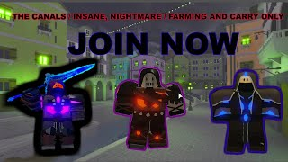 Roblox: Dungeon Quest! ( LvL 125 ) The Canals! Farming and Carry Only! Join now