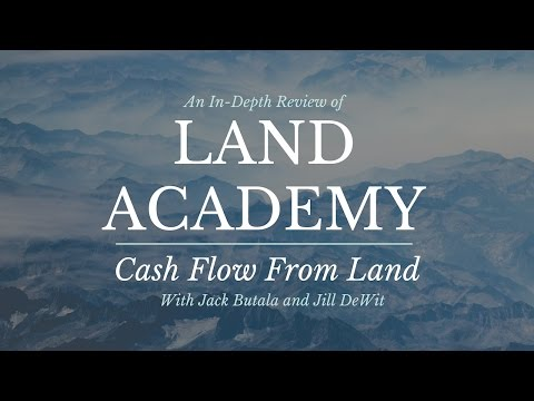 "Land Academy Review 2017: A Closer Look at ""Cash Flow From Land"" with Jack Butala & Jill Dewit"