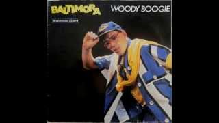 BALTIMORA-WOODY BOOGIE