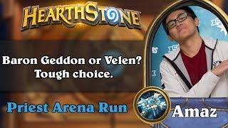 Old Hearthstone Arena - [Amaz] Baron Geddon or Velen? Tough choice.