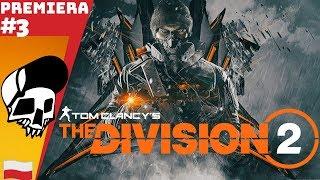 The Division 2 PL #3 - Wkraczamy do Dark Zone - Podstawy Strefy PvP | gameplay PC po Polsku
