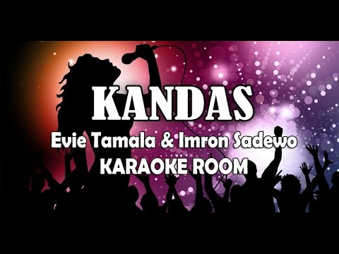 Kandas Karaoke - Evie Tamala & Imron Lirik Lagu Karaoke Dangdut Tanpa Vocal