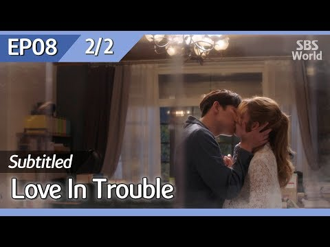 [CC/FULL] Love in Trouble EP08 (2/2) | 수상한파트너