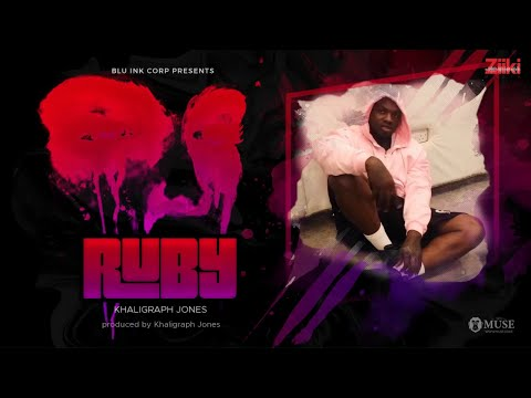 KHALIGRAPH JONES - RUBY (OFFICIAL SONG)