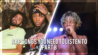 Rap Songs You Need to Listen To (Part 8)