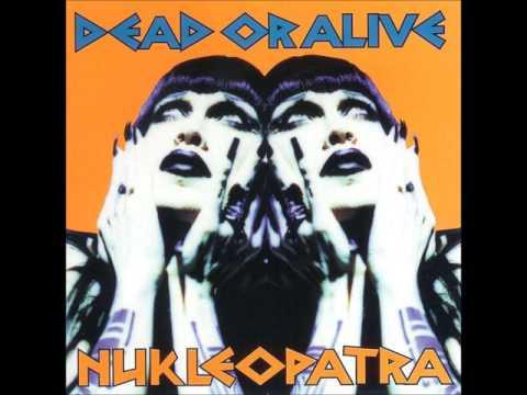 Dead Or Alive -  Nukleopatra Full Album (United States Version)