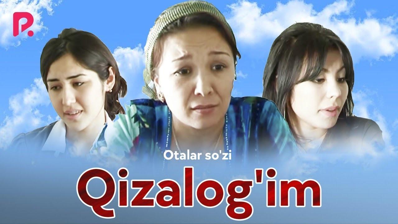 Otalar so'zi - Qizalog'im | Оталар сузи - Кизалогим (Buni hayot deydilar)