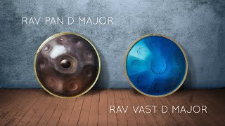 RAV Vast D Major & RAV Pan D Major