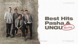 LIVE STREAMING Best Hits NONSTOP Pasha & UNGU