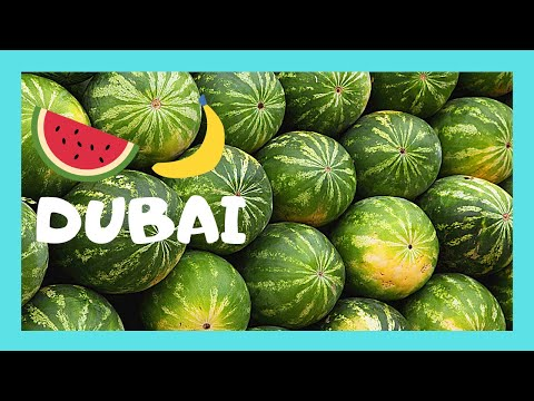 DUBAI, a beautiful and graphic FRUIT and VEGETABLE MARKET (UNITED ARAB EMIRATES)