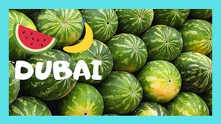 DUBAI, EXPLORING a beautiful FRUIT and VEGETABLE MARKET (UNITED ARAB EMIRATES)