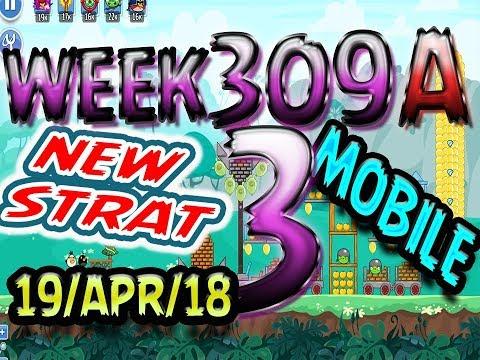 Angry Birds Friends Tournament Level 3 Week 309-A NEW STRAT Highscore POWER-UP walkthrough