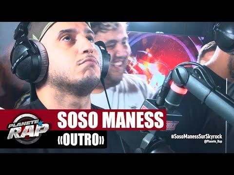 Youtube: Soso Maness«Outro» #PlanèteRap