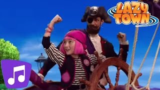 You Are A Pirate Music Video | LazyTown